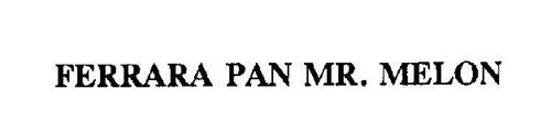 FERRARA PAN MR. MELON