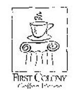 FIRST COLONY COFFEE HOUSE