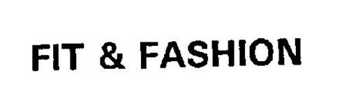FIT & FASHION