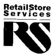 RETAILSTORE SERVICES RS