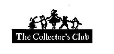 THE COLLECTOR'S CLUB