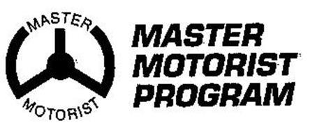 MASTER MOTORIST PROGRAM MASTER MOTORIST