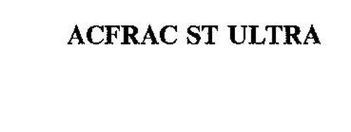 ACFRAC ST ULTRA