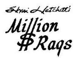 SHARI HATCHETT'S MILLION $ RAGS