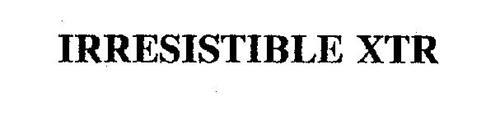 IRRESISTIBLE XTR