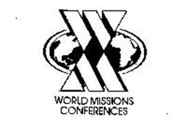 W M WORLD MISSIONS CONFERENCES