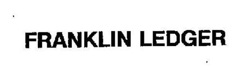 FRANKLIN LEDGER