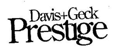 DAVIS+GECK PRESTIGE