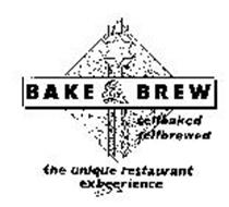 BAKE & BREW SELFBAKED SELFBREWED THE UNIQUE RESTAURANT EXBEERIENCE