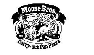 MOOSE BROS. CARRY-OUT PAN PIZZA MEL MARTY