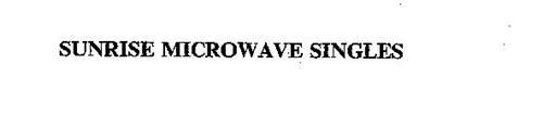 SUNRISE MICROWAVE SINGLES