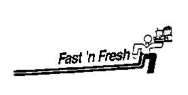 FAST'N FRESH