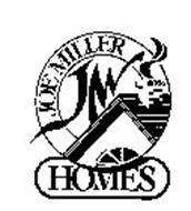 JOE MILLER HOMES JM