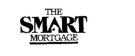 THE SMART MORTGAGE