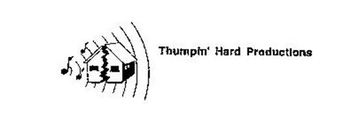 THUMPIN' HARD PRODUCTIONS