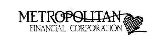 METROPOLITAN FINANCIAL CORPORATION