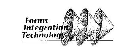 FORMS INTEGRATION TECHNOLOGY