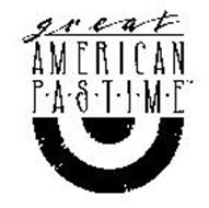 GREAT AMERICAN P-A-S-T-I-M-E
