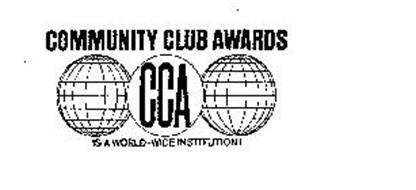 CCA COMMUNITY CLUB AWARDS IS A WORLD-WIDE INSTITUTION!