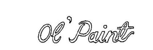 OL' PAINT