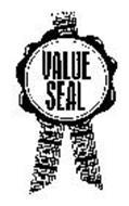 VALUE SEAL