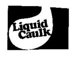 LIQUID CAULK