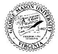 GEORGE MASON UNIVERSITY VIRGINIA A DECLARATION OF RIGHTS FREEDOM AND LEARNING 1957