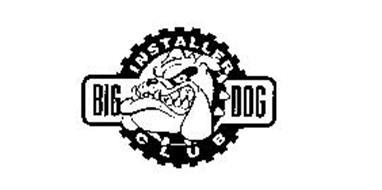BIG DOG INSTALLER CLUB