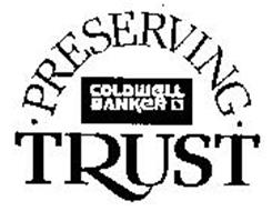 COLDWELL BANKER PRESERVING TRUST