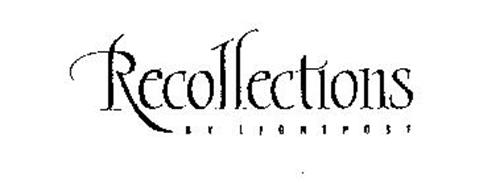 RECOLLECTIONS BY LIGHTPOST
