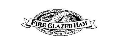 FIRE GLAZED HAM BY THE SWISS COLONY