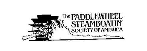 THE PADDLEWHEEL STEAMBOATIN' SOCIETY OFAMERICA
