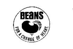 BEANS FOR A CHANGE OF HEART.