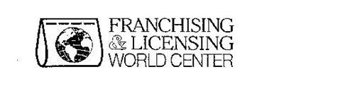 FRANCHISING & LICENSING WORLD CENTER