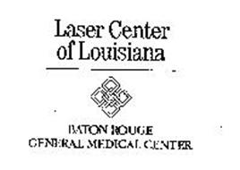 LASER CENTER OF LOUISIANA BATON ROUGE GENERAL MEDICAL CENTER
