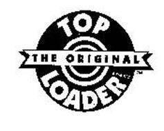 THE ORIGINAL TOP LOADER