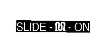 SLIDE-M-ON