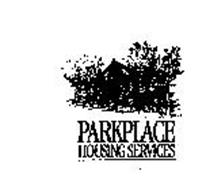 PARKPLACE HOUSING SERVICES
