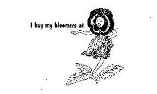 I BUY MY BLOOMERS AT