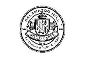 KALAMAZOO MILL GOOD PAPER RECYCLING SINCE 1867 TRADE MARK