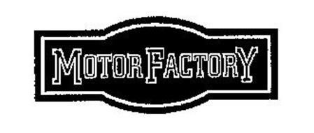 MOTOR FACTORY