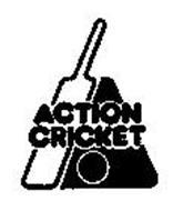 ACTION CRICKET