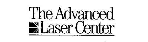 THE ADVANCED LASER CENTER