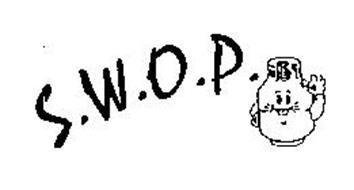 S.W.O.P.