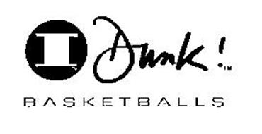 I DUNK! BASKETBALLS