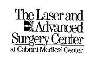 THE LASER AND ADVANCED SURGERY CENTER AT CABRINI MEDICAL CENTER