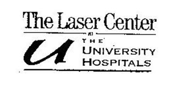 THE LASER CENTER AT THE UNIVERSITY HOSPITALS U