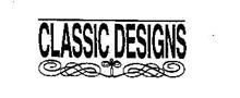 CLASSIC DESIGNS