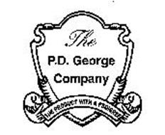 THE P.D. GEORGE COMPANY THE PRODUCT WITH A PEDIGREE