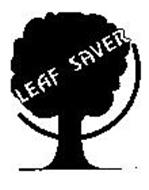 LEAF SAVER